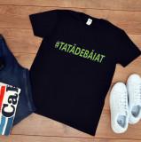"Cumpara ieftin Tricou personalizat ""Tata de baiat"" (Marime: XXL, Marime imprimeu: A3 + 10 lei,..."