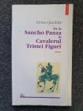 SANCHO DE LA PANZA LA CAVALERUL TRISTEI FIGURI - Ciocarlie
