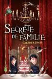 Secrete de familie/Gareth P. Jones