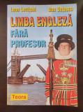 LIMBA ENGLEZA FARA PROFESOR - Levitchi, Dutescu 2000