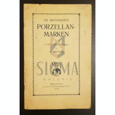 Die wichtigsten Porzellan - Marken, 1920 - O. Ritter
