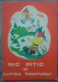Nic Pitic in lumea basmelor - Cornelia Danet/ carte de colorat