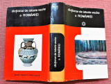 Dictionar de istorie veche a Romaniei (Palelolitic - sec. X)  - D. M. Pippidi, Alta editura, 1976
