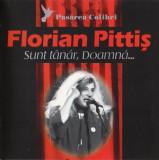 Florian Pittis Pasarea Colibri Sunt Tanar, Doamna (cd)