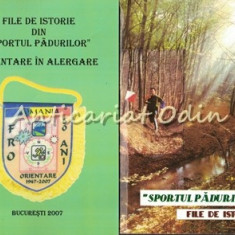File De Istorie Din Sportul Padurilor I-IV - Dan Alexandru
