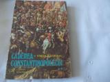 Caderea Constantinopolelui  vol.2 Vintila Corbu 1977