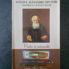 SFANTUL ALEXANDRU DIN SVIR - VIATA SI MINUNILE