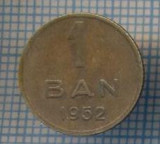AX 802 MONEDA- ROMANIA - 1 BAN -ANUL 1952 -STAREA CARE SE VEDE