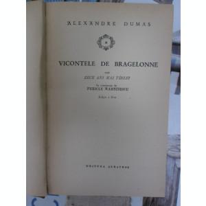 Vicontele de Bragelonne 4 volume-Alex.Dumas-Ed.Albatros 1970