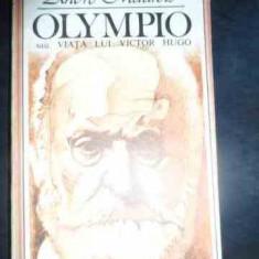 Olympio Sau Viata Lui Victor Hugo - Andre Maurois ,541048