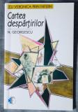 N. Georgescu - Cartea despărțirilor (despre Eminescu și Veronica Micle)