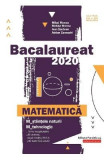 Bacalaureat 2020 Matematica M Stiintele naturii, M Tehnologic - Mihai Monea, Steluta Monea