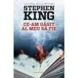 Ce-am gasit al meu sa fie - Stephen King, Nemira