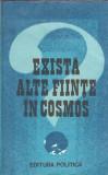 Exista alte fiinte in Cosmos ?