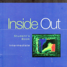Inside Out Intermediate Student's Book. Manual de Limba Engleza  clasa a IX-a