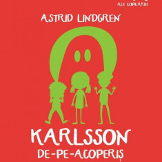 Karlsson de-pe-acoperis   Astrid Lindgren