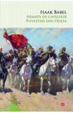 Armata de cavalerie. Povestiri din Odesa - Isaak Babel
