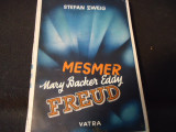 MESMER MARY BAKER EDDY-FREUD-STEFAN ZWEIG-TRAD. EUGEN RELGIS-327 PG-A4-