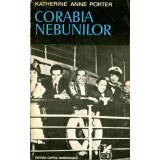 Corabia nebunilor (Ed. Cartea romaneasca)