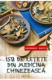 150 de retete din medicina chinezeasca - Gheorghe Ghetu