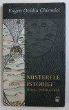 MISTERELE ISTORIE, RELIGIE, POLITICA, BANI de EUGEN OVIDIU CHIROVICI, 2008
