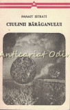 Cumpara ieftin Ciulinii Baraganului - Panait Istrati