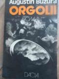 Orgolii - Augustin Buzura ,527769, 1984