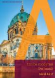 Limba modernă germană. Nivel A2.2