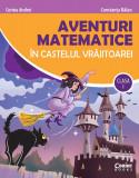 Cumpara ieftin Aventuri matematice in castelul vrajitoarei. Clasa I, Corint