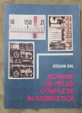 Scheme de relee complexe în energetică - Stelian Gal