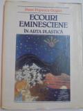 ECOURI EMINESCIENE IN ARTA PLASTICA de PETRE POPESCU - GOGAN