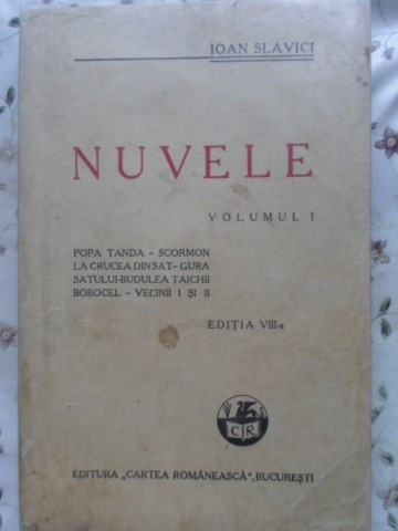 NUVELE VOL.1 EDITIA VIII-A - IOAN SLAVICI