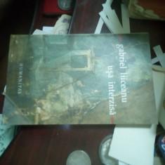 Gabriel Liiceanu - Ușa interzisă cu autograful autorului