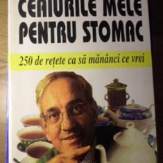 CEAIURILE MELE PENTRU STOMAC. 250 DE RETETE CA SA MANANCI CE VREI - D.E. DU BRIN