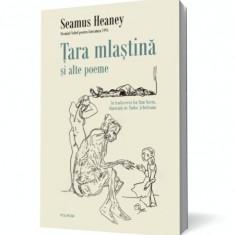 Ţara mlaştină şi alte poeme de Seamus Heaney