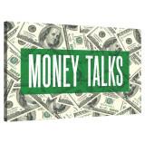 Tablou Canvas, Tablofy, Money Talks, Printat Digital, 100 × 70 cm