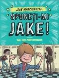 Cumpara ieftin Spuneti-mi Jake!, vol. 1, Trei