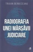 Radiografia unei marsavii judiciare