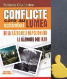 Conflicte care au schimbat lumea, vol. 2 Rodney Castleden articol sigilat