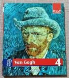 Viata si opera lui Van Gogh. Colectia Pictori de geniu Nr. 4 - Ed Adevarul, 2009
