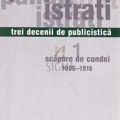 PANAIT ISTRATI-TREI DECENII DE PUBLICISTICA - ED. ING. DE ION URSULESCU