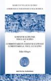 Visul lui Scipio. Comentarii la visul lui Scipio, CICERO, MACROBIUS bilingv