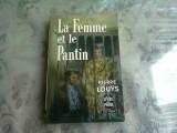 LA FEMME ET LE PANTIN - PIERRE LOUYS (CARTE IN LIMBA FRANCEZA)