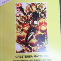 Cresterea Matcilor - Dr. F. Ruttner ,549055