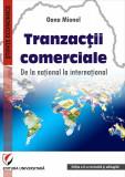 Cumpara ieftin Tranzactii comerciale. De la national la international