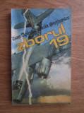 Dan Apostol, Sorin Stefanescu - Zborul 19 (1985)