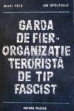 Garda de fier - organizatie terorista de tip fascist