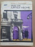 (C486) MATEIU I. CARAGIALE - CRAII DE CURTEA-VECHE