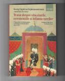 Anonimul din Sebes - Tratat despre obiceiurile (...) și infamia turcilor