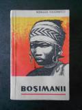 ROMULUS VULCANESCU - BOSIMANII